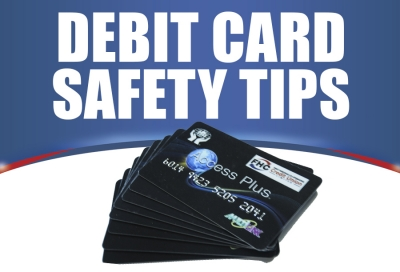 Debit Card Safety Tips